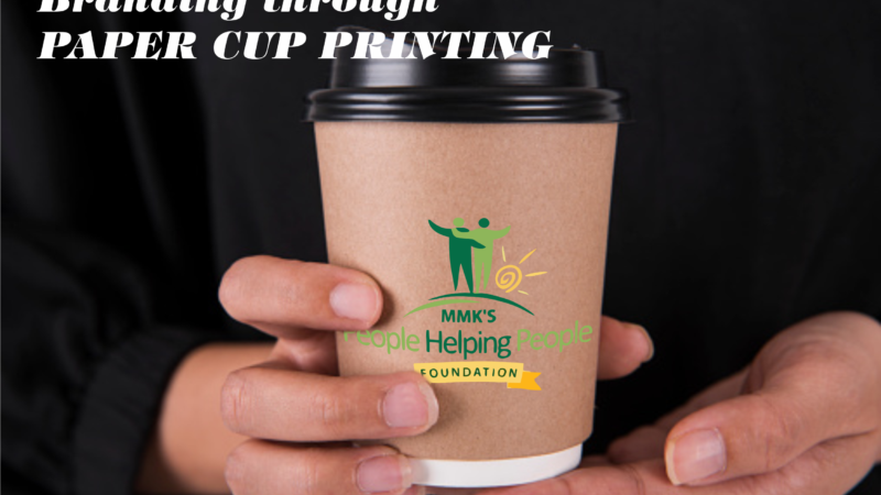 Branding through Paper Cup Printing